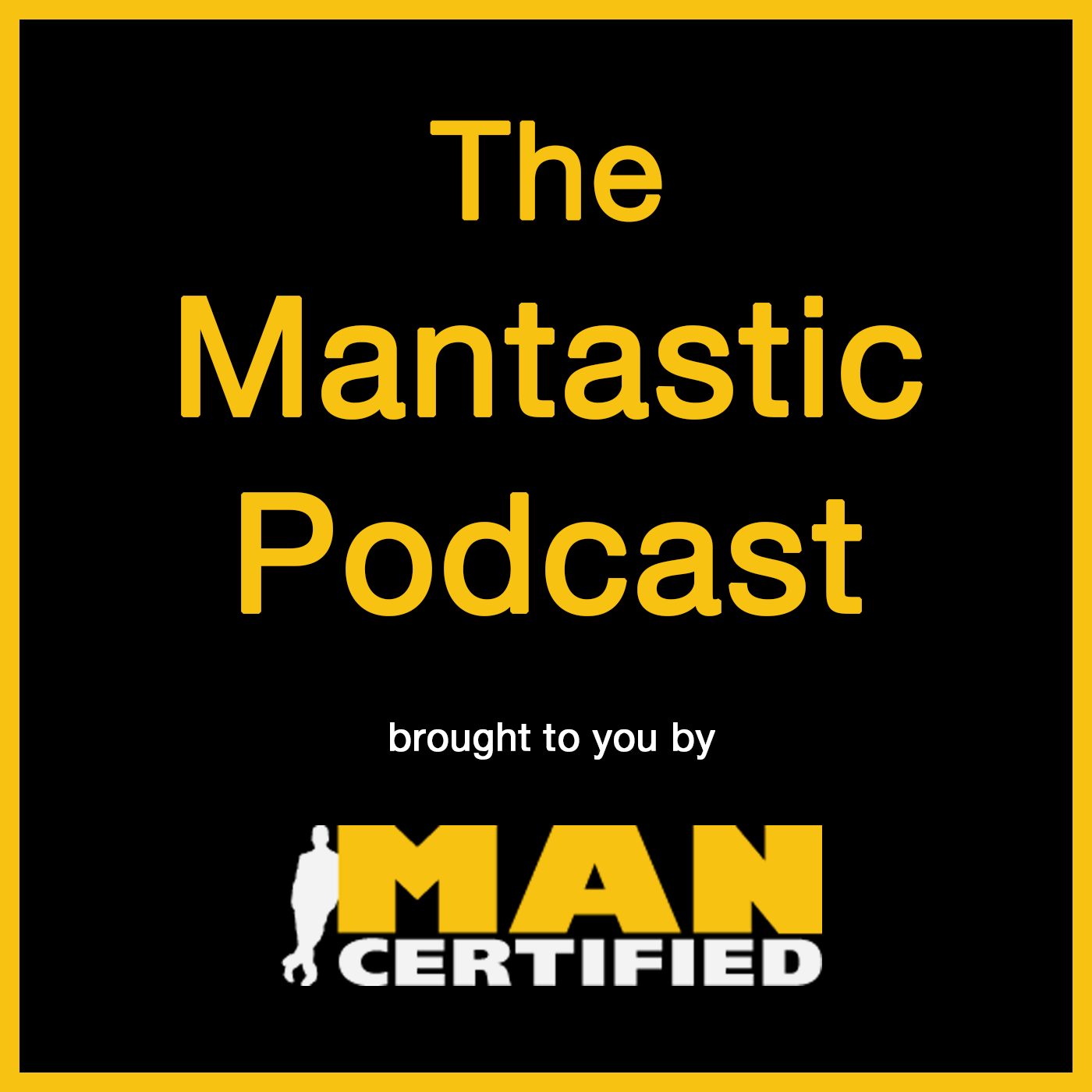 Mantastic Podcast